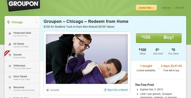 Ben Kobolds Groupon will tuck you in to bed. No cuddles included. (Source: Groupon)