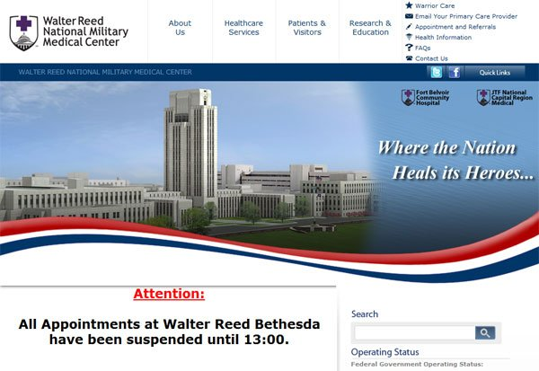 The website for the Walter Reed National Military Medical Center says that appointments have been suspended.