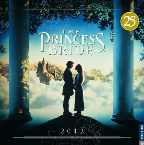 'The Princess Bride' was released 25 years ago this year.