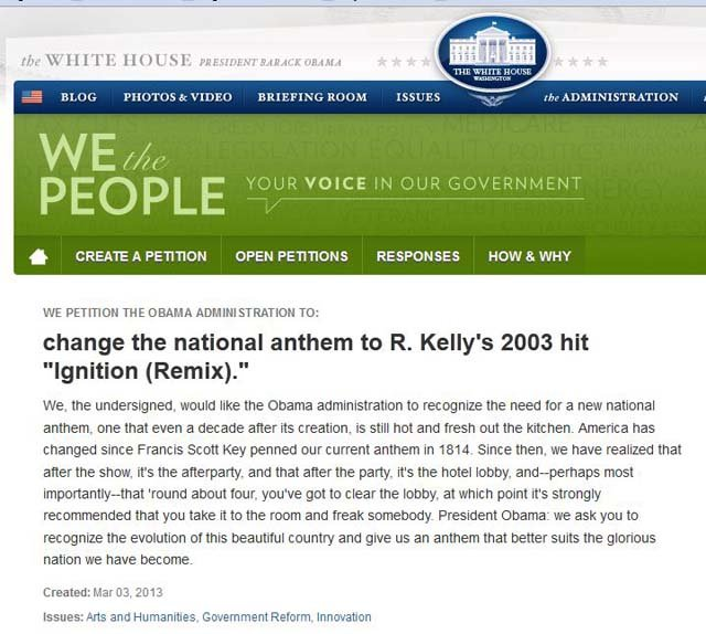 A new petition is asking the Obama administration to change the national anthem to R. Kelly's 2003 hit Ignition (Remix). (Source: Whitehouse.gov)
