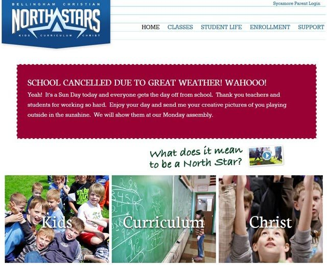 "Bellingham Christian in Washington told its students to stay home Friday and enjoy a ""Sun Day.""(Source: bellinghamchristianschool.org)"