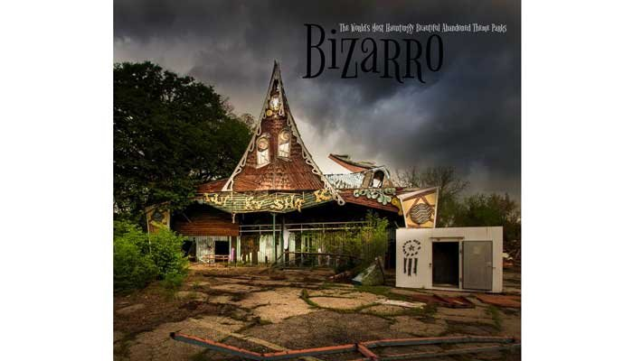 """Bizarro: The World's Most Hauntingly Beautiful Abandoned Theme Parks"" by Seph Lawless explores fantasy worlds left behind across the globe. (Source: Seph Lawless)"